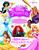 ディズニープリンセス 保存版  夢と魔法のプリンセスガイドブック
