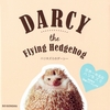 �n���l�Y�~�̃_�[�V�[ Darcy the Flying Hedgehog