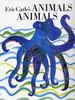 Eric Carle�fs ANIMALS ANIMALS