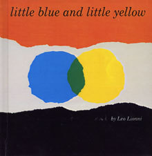 Little Blue and Little Yellow(あおくんときいろちゃん)