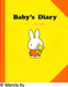 Baby�fs Diary �~�b�t�B�[ �Ԃ�����L