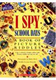 I Spy School Days (ミッケ!8 がっこう 洋書版)