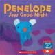 Penelope Says Good Night (おやすみなさい、ペネロペ 洋書版)