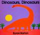 Dinosaurs、Dinosaurs (きょうりゅう きょうりゅう 洋書版) ボードブック