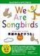 CD�t �p��̂��� �p��̂����т���1 We Are Songbirds Vol.1