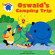 Oswald�fs Camping Trip
