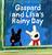 Gaspard and Lisa's Rainy Day(リサとガスパールたいくつないちにち洋書版)