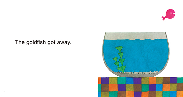 The Goldfish Got Away きんぎょが にげた