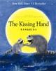 The Kissing Hand〜キスのおまじない〜