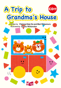 A Trip to Grandma's House (CD付き絵本)