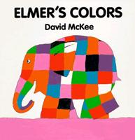 Elmer's Colors (エルマーいろいろ 洋書版) ボードブック