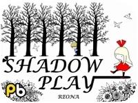 (デジタル)SHADOW PLAY