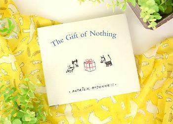 The Gift of Nothing(「おくりものはナンニモナイ」)