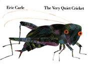 The Very Quiet Cricket(だんまりこおろぎ)
