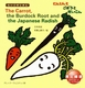 The Carrot、 the Burdock Root and the Japanese Radi
